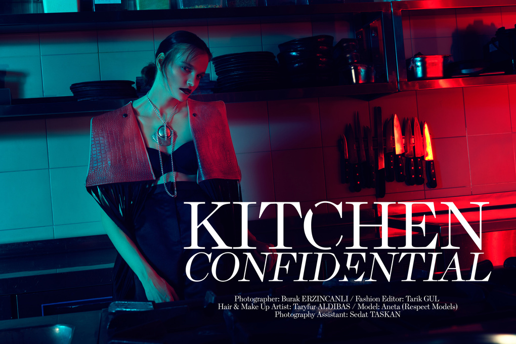 Editorial: Kitchen Confidential by Burak Erzincanli