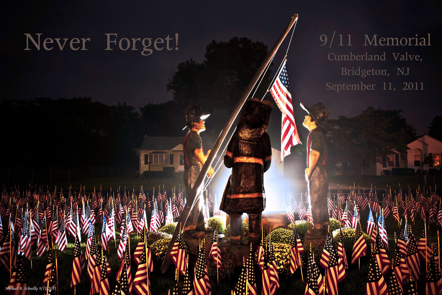 Never Forget by Michael B. Schuelke