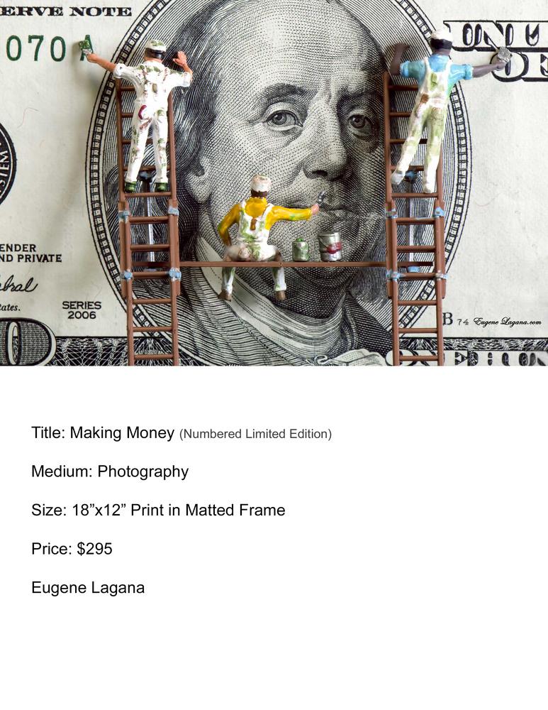 Making money by Eugene Lagana