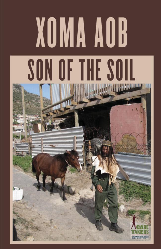 Xoma Aob- Son of the Soil by Sivuyisiwe Giba