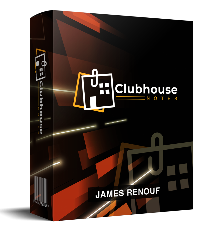 Clubhouse Notes 1.0 Reviews (James Renouf) - Is It Legit? by James Renouf