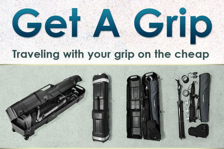 Get A Grip: Travel With Your Grip On The Cheap