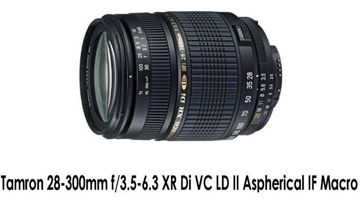 Tamron 28-300mm f/3.5-6.3 XR Di VC LD II Aspherical IF Macro