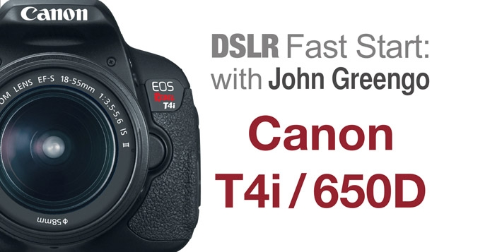 Learn To Use The Canon Rebel T4i In Depth With John Greengo
