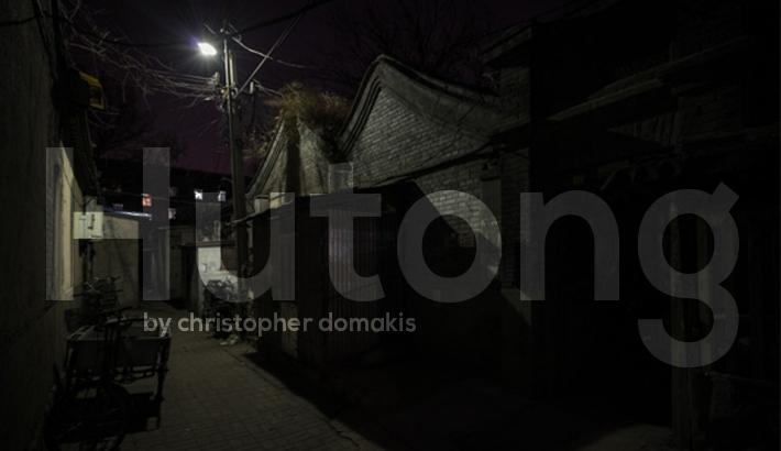 Christopher Domakis's Hutong Series