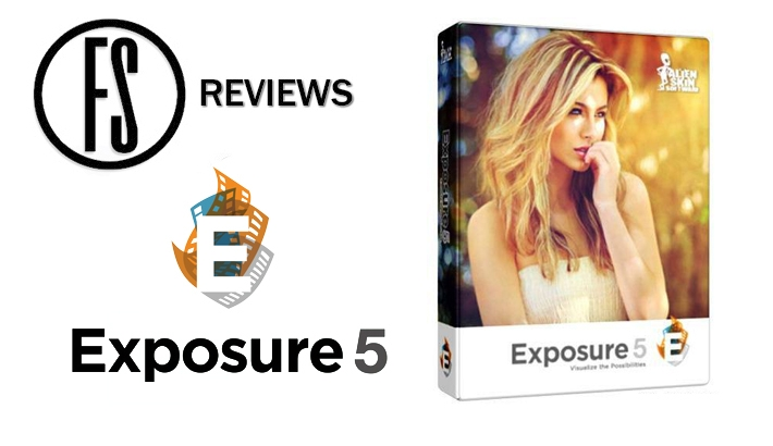 Fstoppers Reviews Alien Skin Exposure 5 Plugin