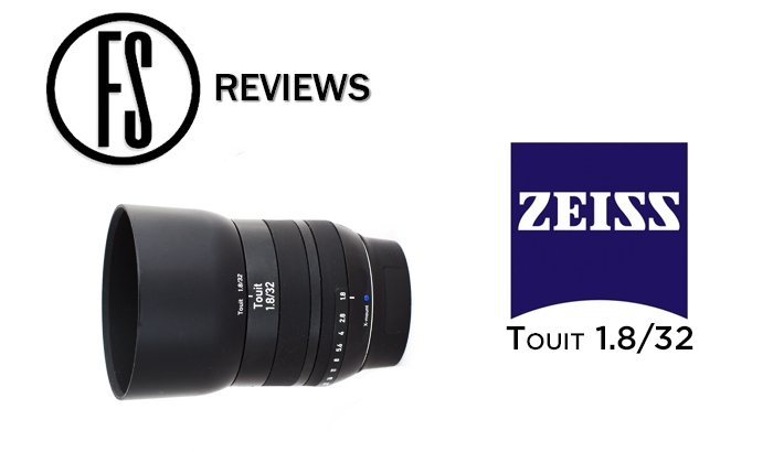 Fstoppers Reviews the Zeiss 32mm f/1.8 Touit Lens