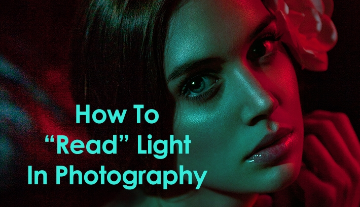 "How To ""Read"" Light In Photography - Part 1"