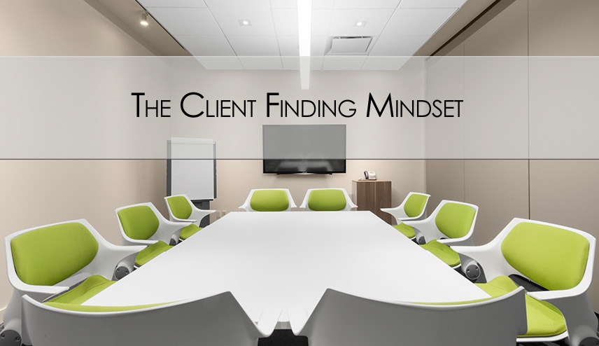 Fetch! The Right Mindset For Finding Clients
