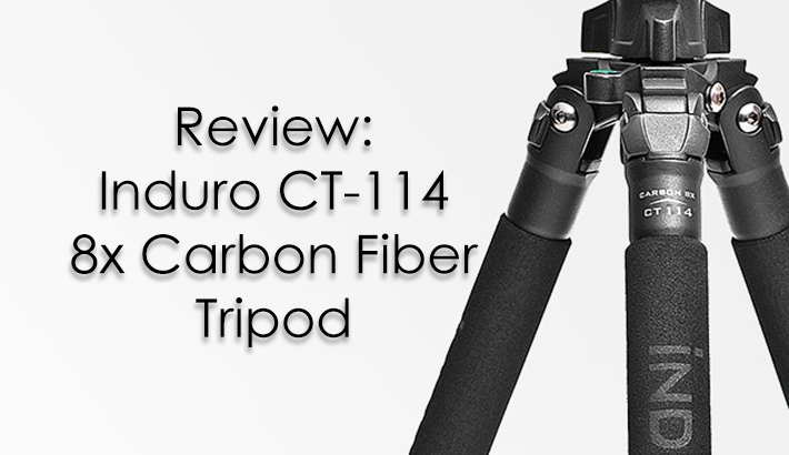 Review of Induro's CT-114 Carbon Fiber Tripod