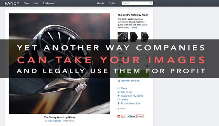 The Fancy.com Uses Major Loop Hole In The Law To Use Your Images