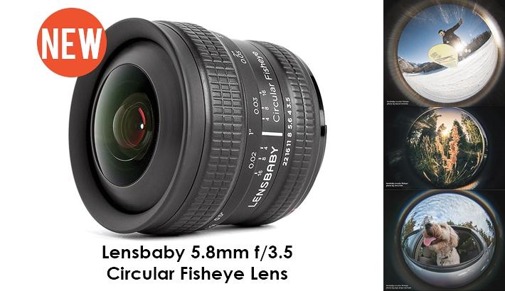 Lensbaby Unveils a New 5.8mm f/3.5 Circular Fisheye Lens