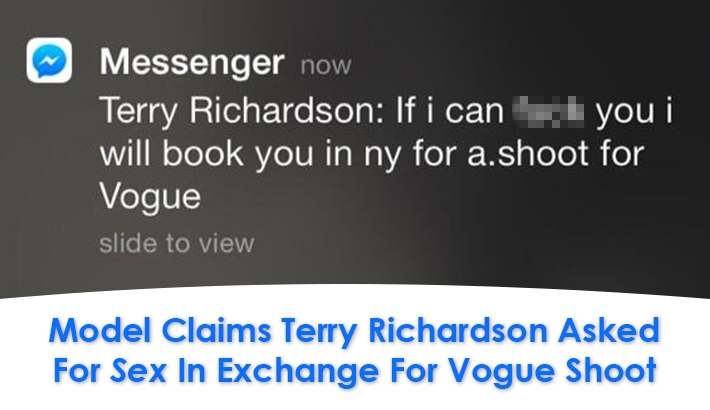 Model Claims Terry Richardson Asked For Sex In Exchange For Vogue Shoot