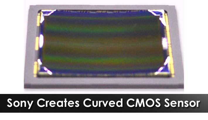 Sony Creates Curved CMOS Sensor