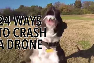 24 Ways To Crash A Drone