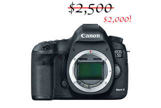 $500 Off! Save on Canon 5D Mark III