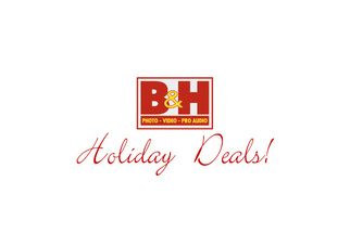 B&H Photo Holiday Deals Are Up!