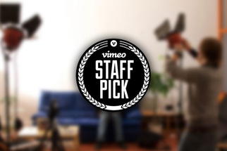 Five Ways to Get Your Video 'Staff Picked' on Vimeo