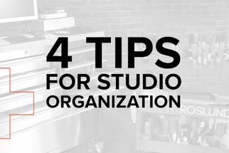 Four Tips for Studio Organization