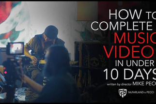 How to Complete a Music Video in Under 10 Days