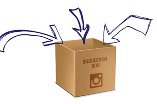An Instagram Suggestion Box: What Would You Add?