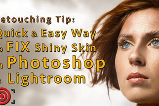 Quick and Easy Way to Fix Shiny Skin in Photoshop