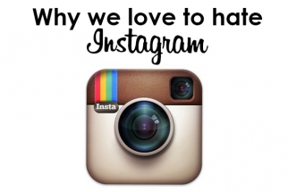 Do We Really Hate Instagram, or Is It Based on Something Deeper?