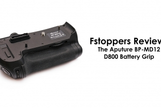 Fstoppers Reviews: The Aputure  D800 Battery Grip