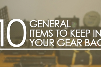 10 General Items to Keep in Your Gear Bag