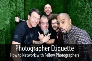 Photographer Etiquette: A Guide to Networking With Your Peers