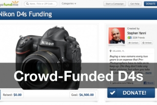 Crowd-Funded Gear: Photographer Seeks $6,500 for D4s