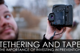 Tethering And Tape - The Importance Of Investing In Prevention