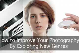 How to Improve Your Photography By Exploring New Genres