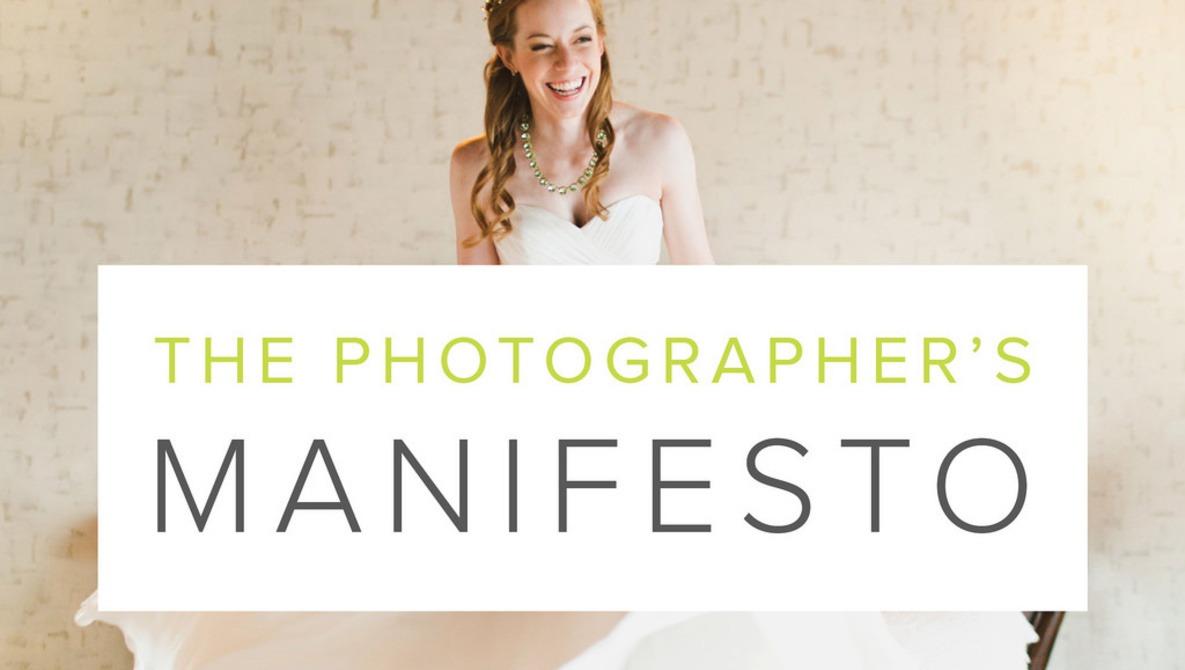 The Photographer's Manifesto