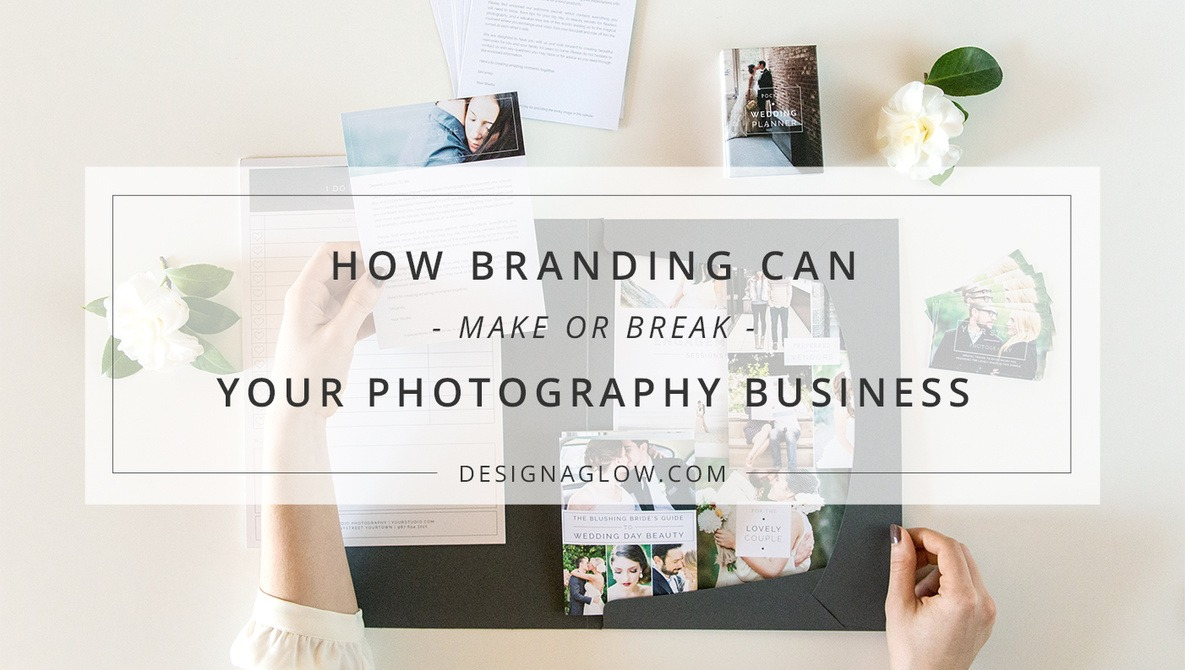 How Branding Can Make or Break Your Photography Business | Fstoppers