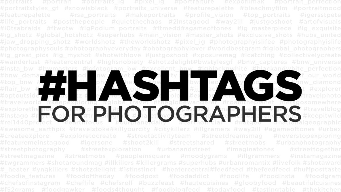Your official instagram hashtag guide for photographers a list of the best hashtags instagram tips part 2 fstoppers