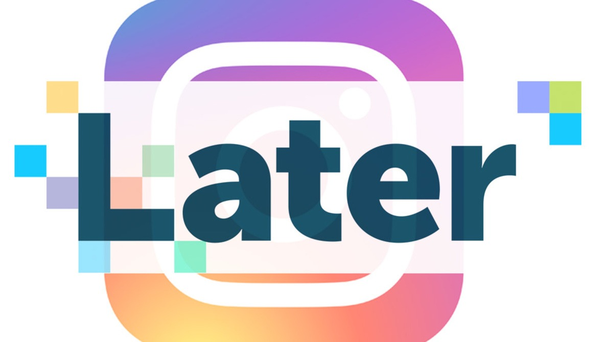 Later Now Offers Automated Instagram Publishing