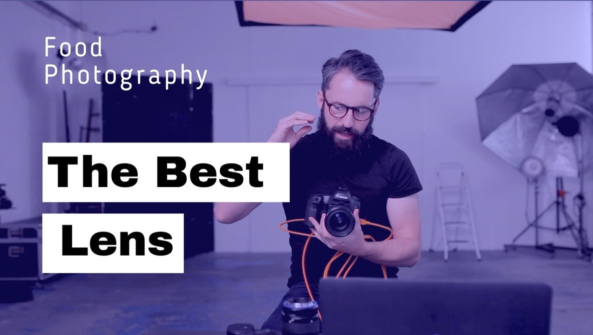 The Best Lens for Food Photography | Fstoppers