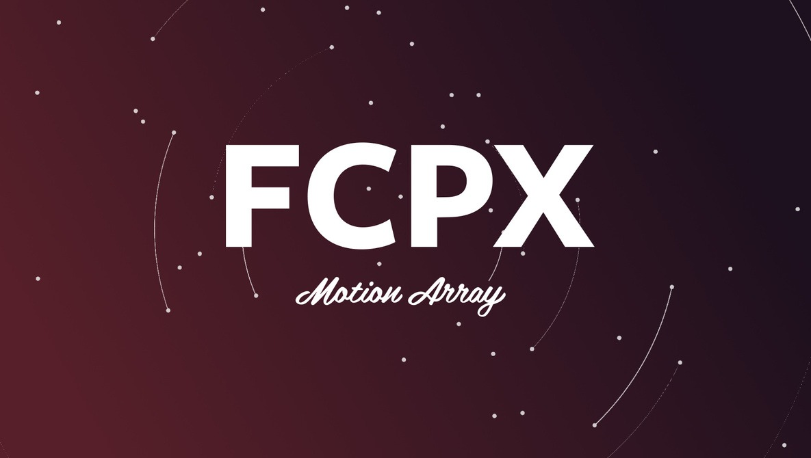 Motion Array Introduces Final Cut Pro X Templates