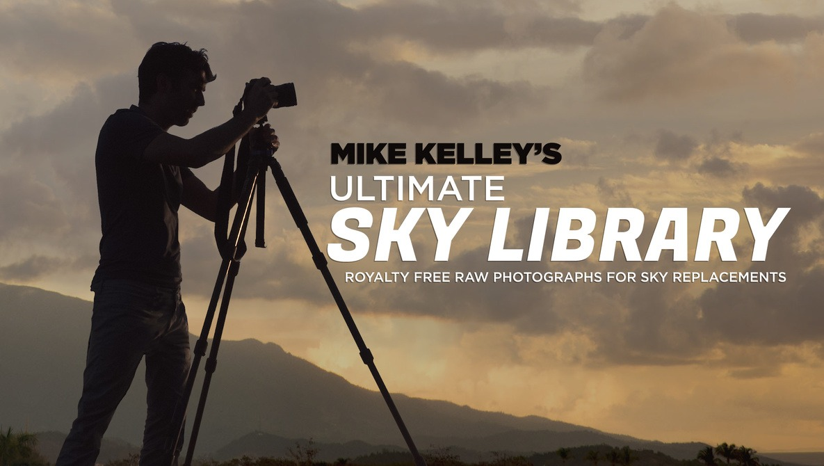 Mike Kelley's Ultimate Sky Library: Royalty Free Raw Photographs for Sky Replacements with Mike Kelley