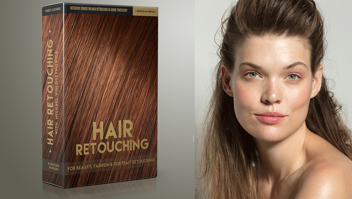 Hair Retouching: For Beauty, Fashion, and Portrait Retouching with Michael Woloszynowicz