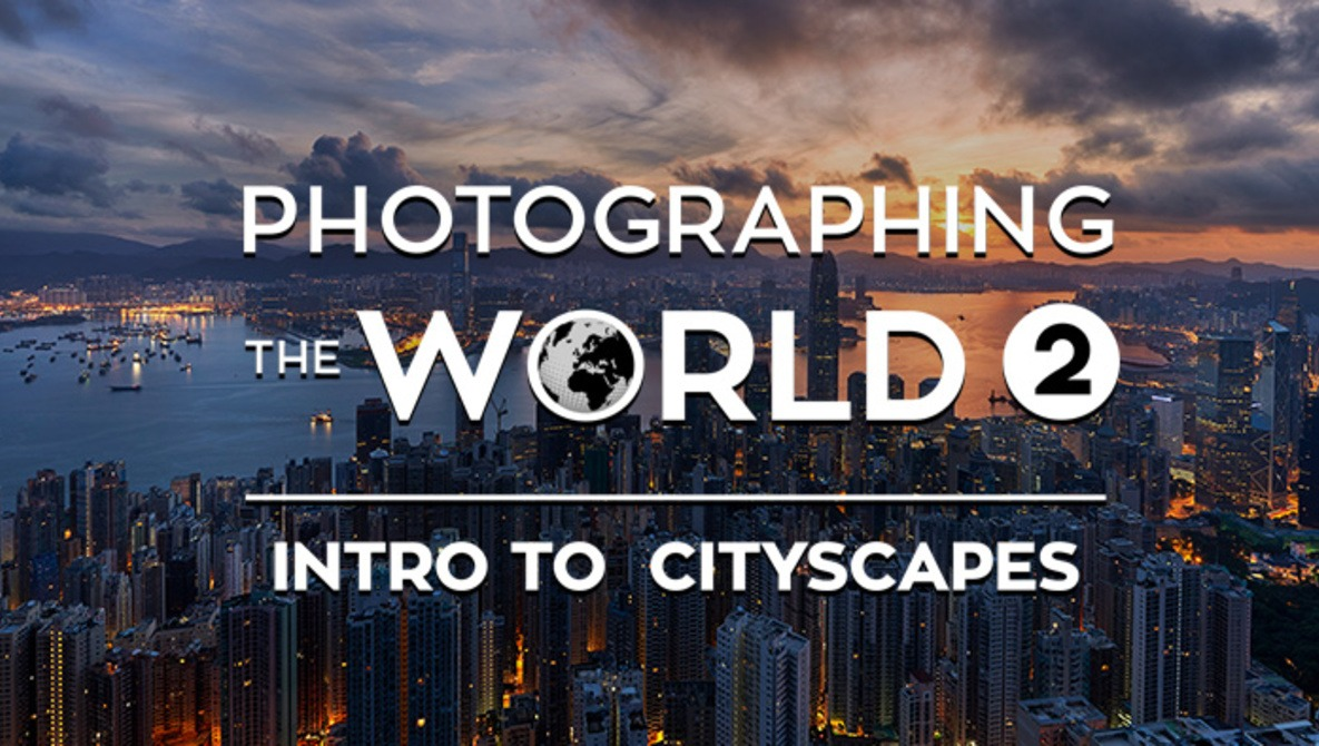 Photographing the World 2: Cityscape, Astrophotography, and Advanced Post-Processing with Elia Locardi