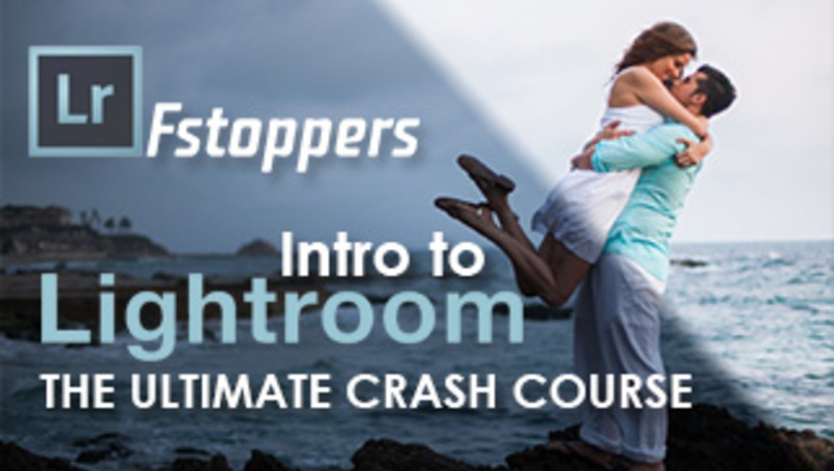 Fstoppers Introduction to Adobe Lightroom: The Ultimate Crash Course with Pye Jirsa