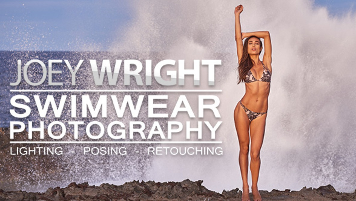 Swimwear Photography: Lighting, Posing, and Retouching with Joey Wright