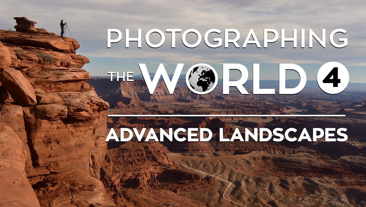 Photographing the World 4: Advanced Landscapes with Elia Locardi |  Fstoppers Store