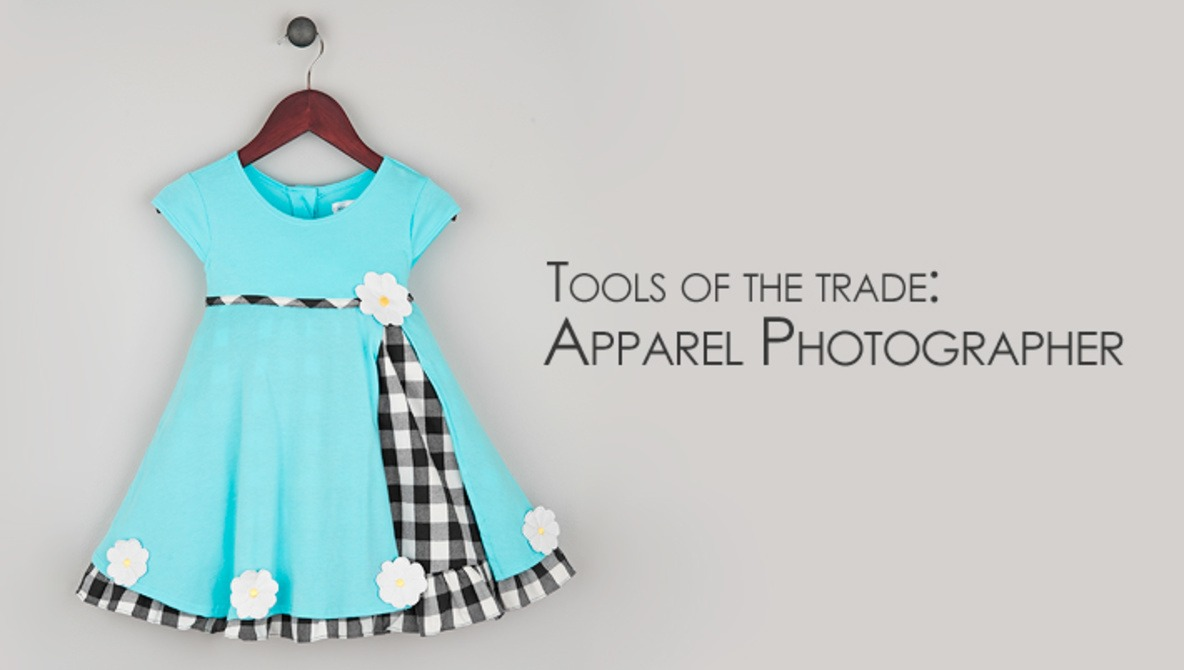Must-Have Tools For The Apparel Photographer
