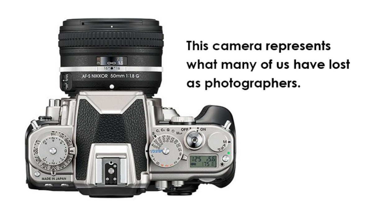 A Response on the Nikon Df Distaste, and Thoughts to Consider