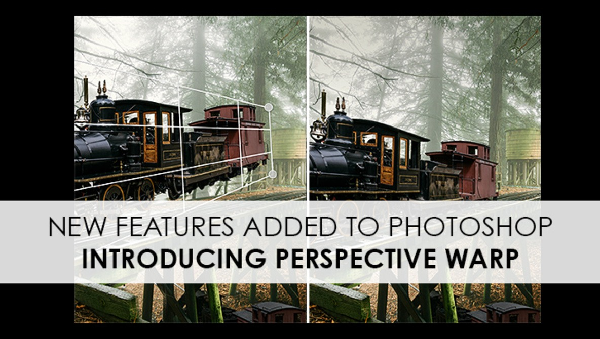 """Adobe Updates Photoshop With Three New Features, Most Notably """"Perspective Warp"""""""