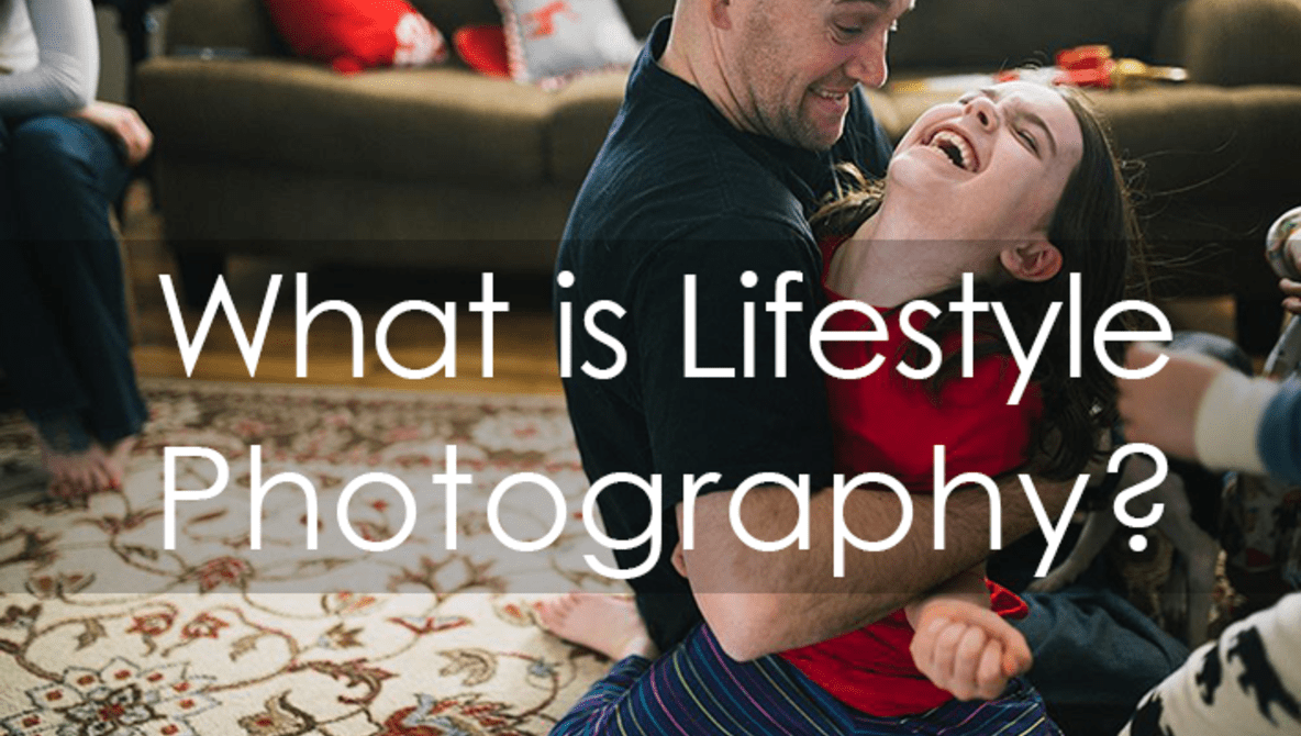 True Lifestyle Photography and How to Get the Most Out of Your Session