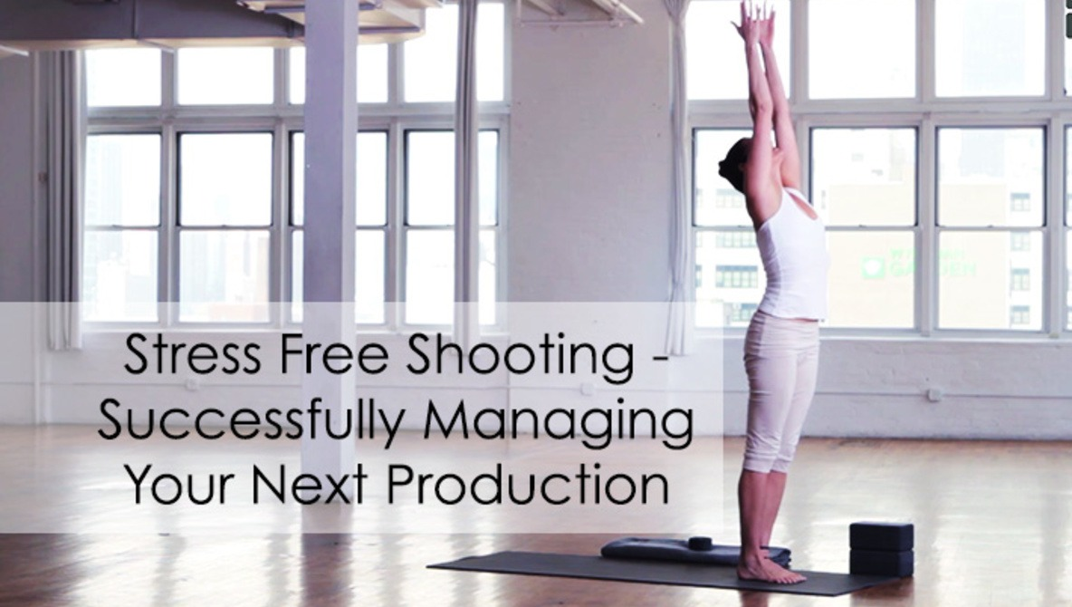 7 Simple Principles To Ensure Success On Your Next Shoot